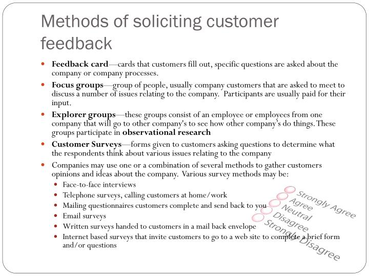 Methods of soliciting customer feedback