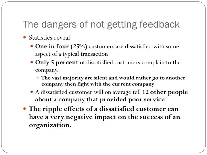 The dangers of not getting feedback