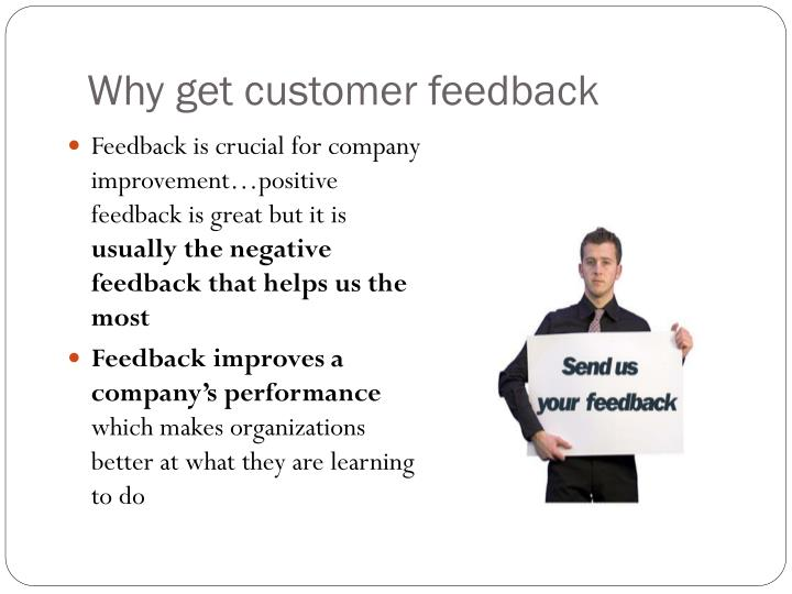 Why get customer feedback