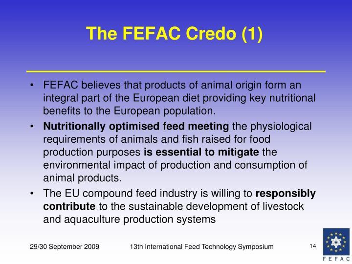 The FEFAC Credo (1)