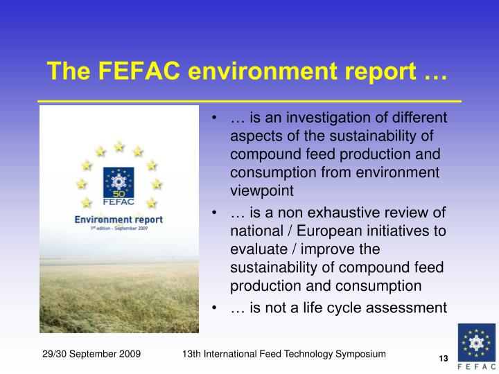 The FEFAC environment report …