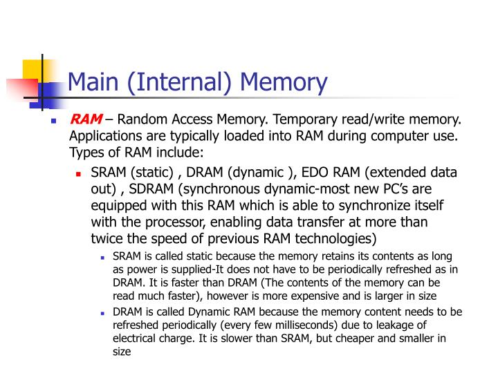 Main (Internal) Memory