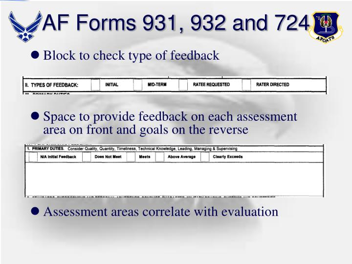 AF Forms 931, 932 and 724
