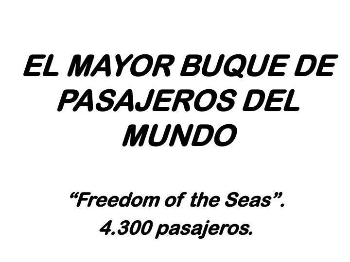 EL MAYOR BUQUE DE PASAJEROS DEL MUNDO