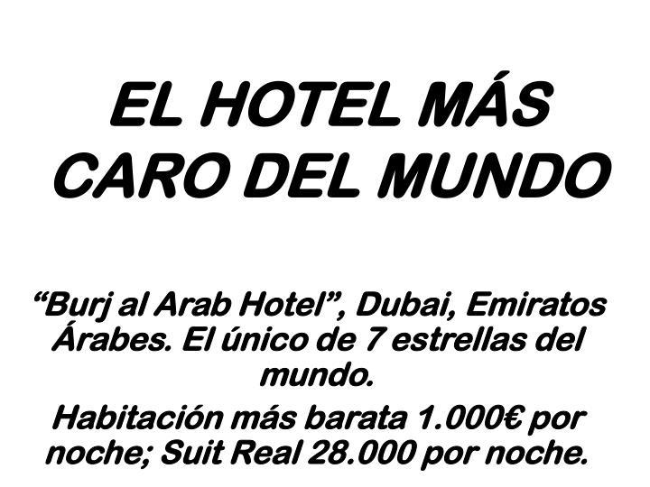 EL HOTEL MÁS CARO DEL MUNDO