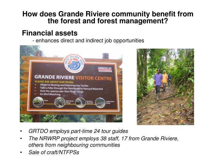 How does Grande Riviere community benefit from the forest and forest management?