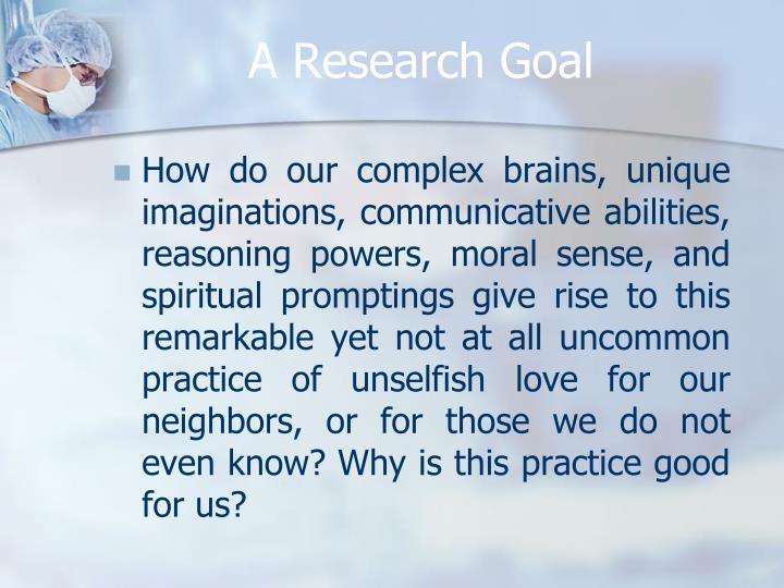 A Research Goal