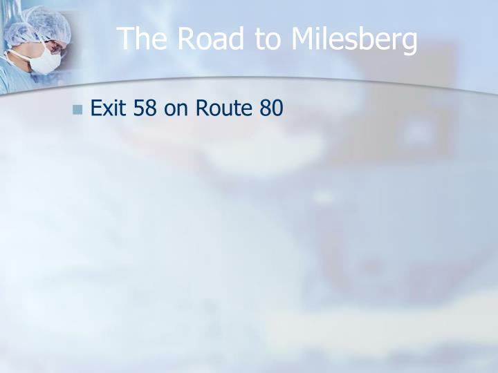 The Road to Milesberg