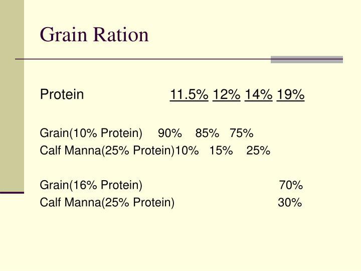 Grain Ration