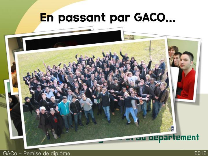 En passant par GACO...