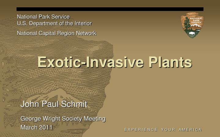 Exotic invasive plants