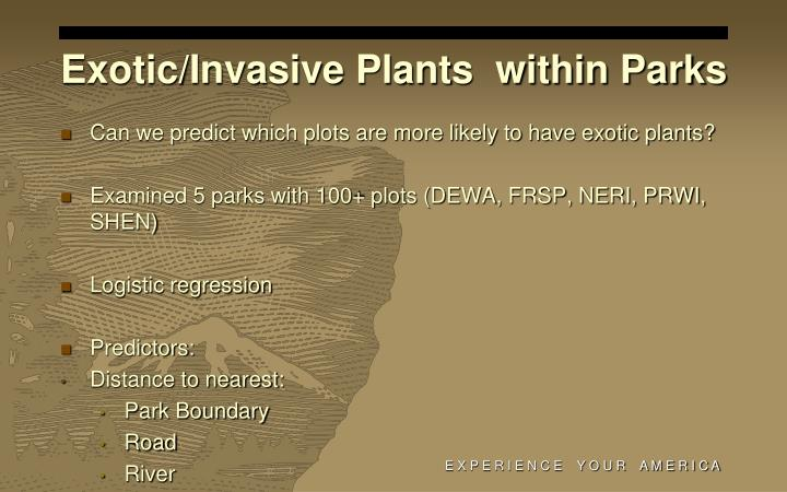 Exotic/Invasive Plants  within Parks