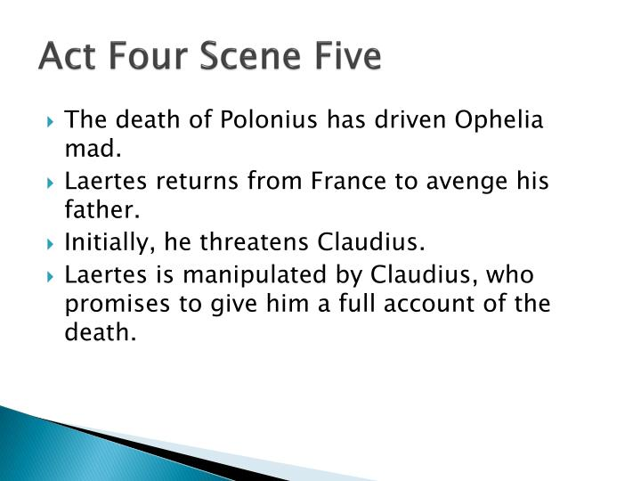 Act Four Scene Five