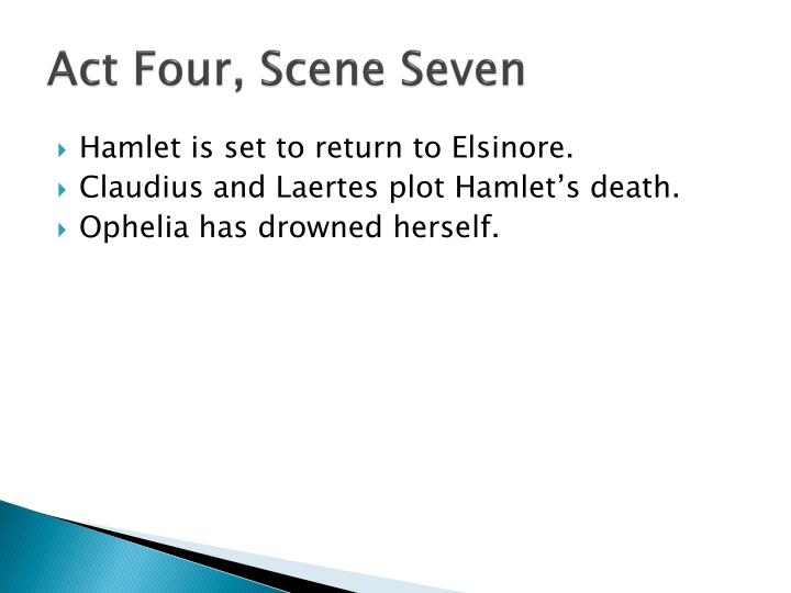 Act Four, Scene Seven