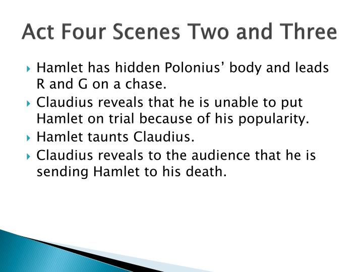 Act Four Scenes Two and Three