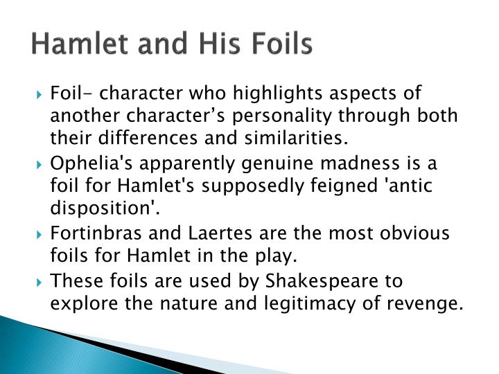 Hamlet and His Foils