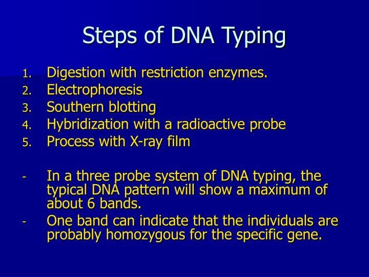 Steps of DNA Typing