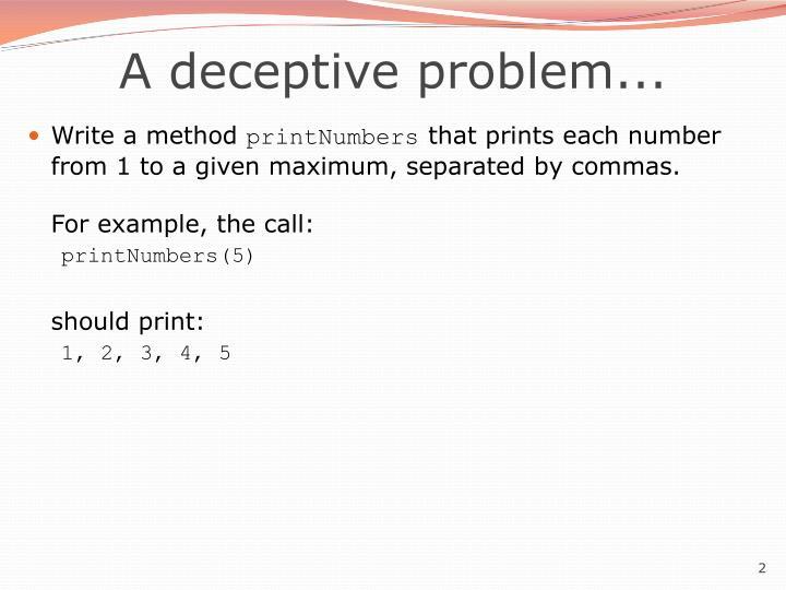 A deceptive problem...