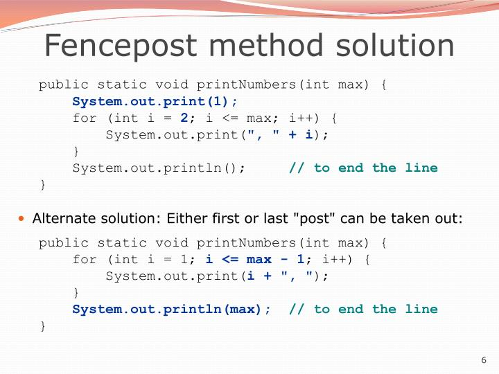 Fencepost method solution