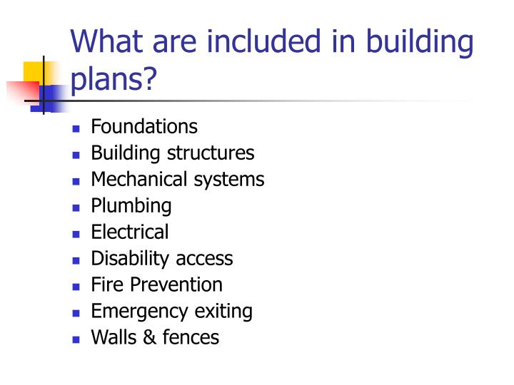 What are included in building plans?