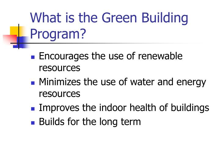 What is the Green Building Program?