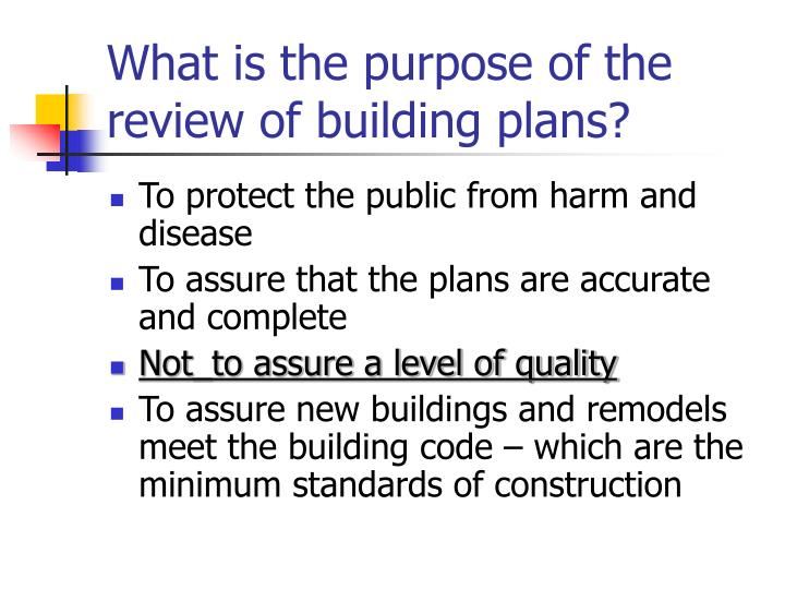 What is the purpose of the review of building plans