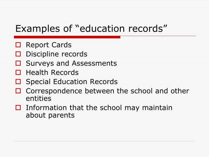 "Examples of ""education records"""