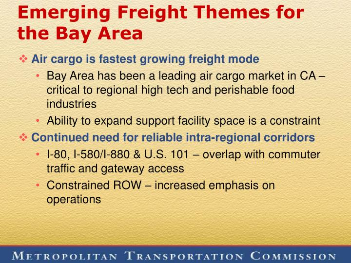 Emerging Freight Themes for the Bay Area