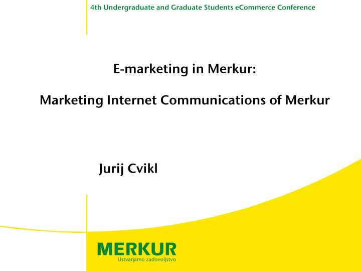E-marketing in Merkur: