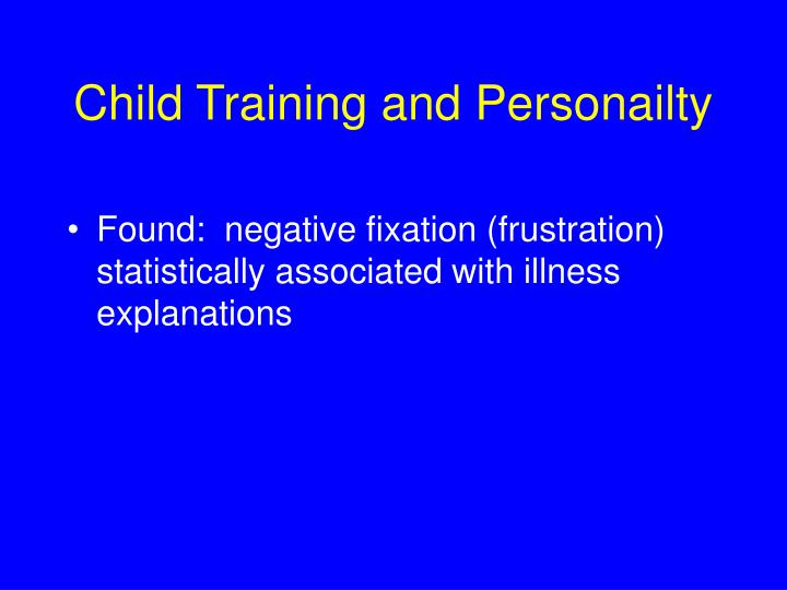 Child Training and Personailty