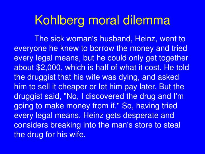 Kohlberg moral dilemma