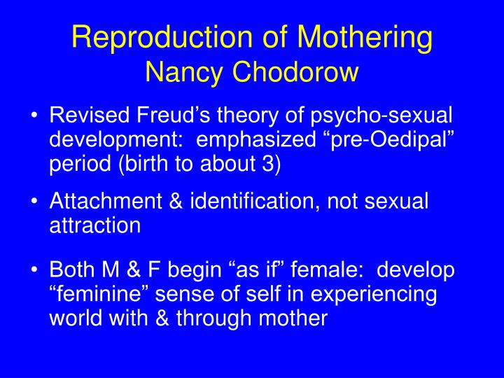 Reproduction of mothering nancy chodorow
