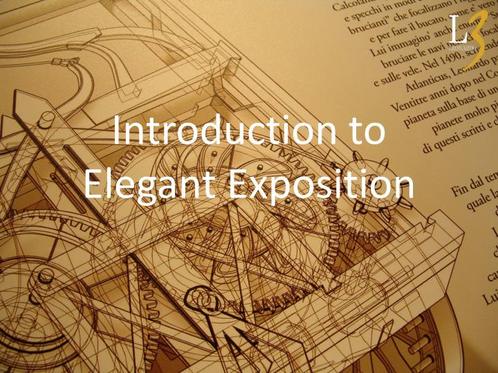 Introduction to elegant exposition