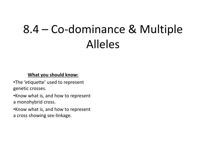 8 4 co dominance multiple alleles