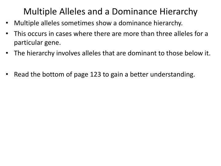 Multiple Alleles and a Dominance Hierarchy
