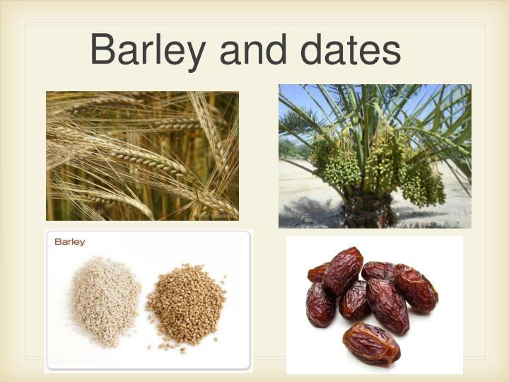 Barley and dates