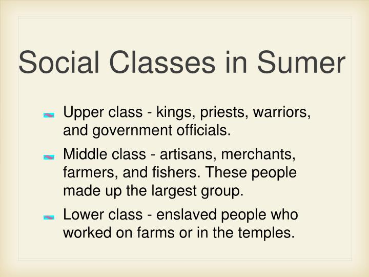 Social Classes in Sumer
