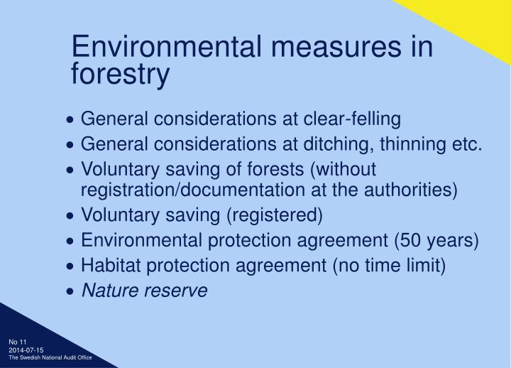 Environmental measures in forestry