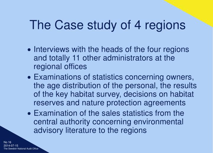 The Case study of 4 regions