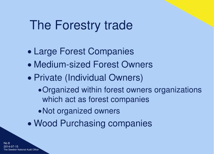 The Forestry trade