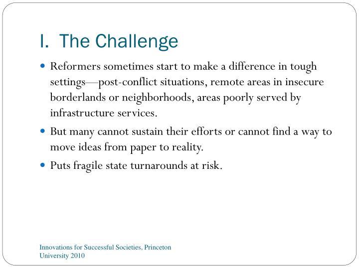 I.  The Challenge
