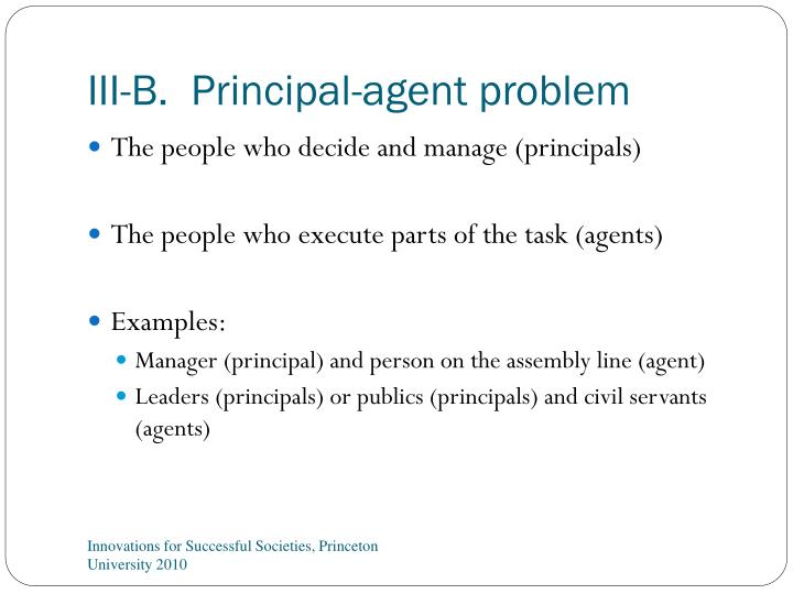 III-B.  Principal-agent problem