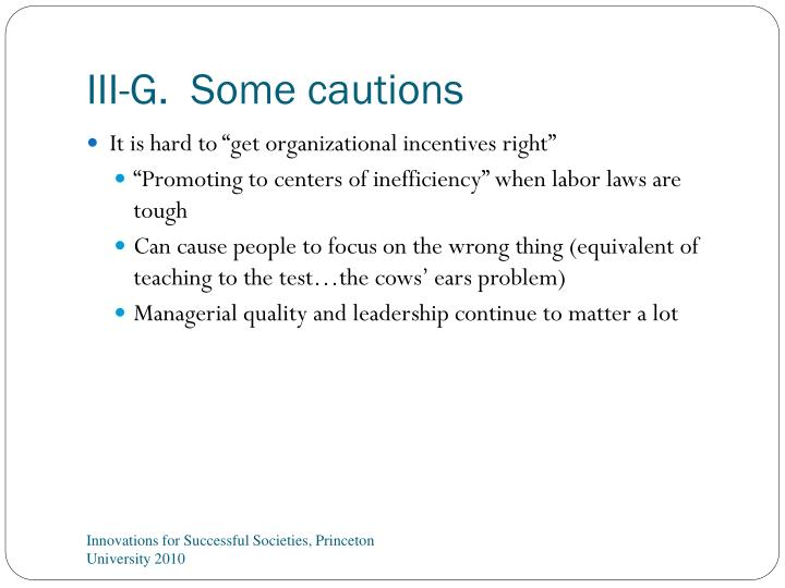 III-G.  Some cautions