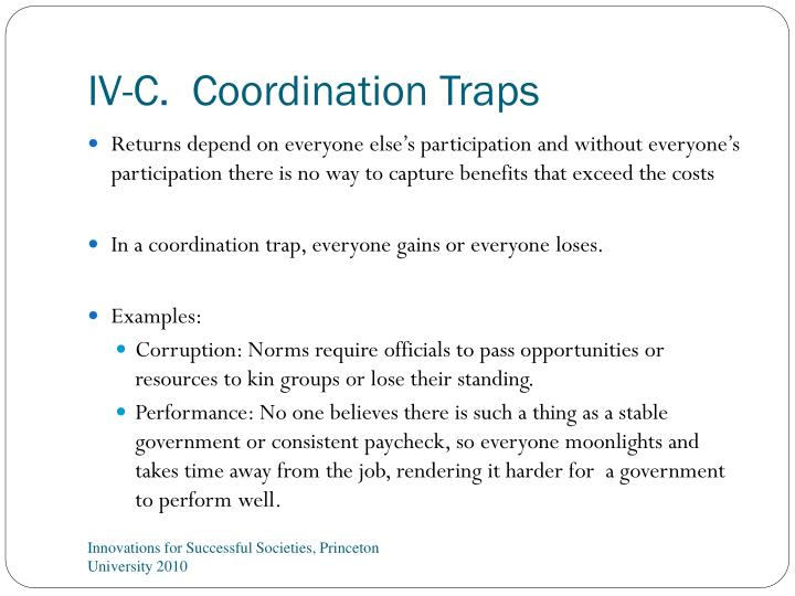 IV-C.  Coordination Traps