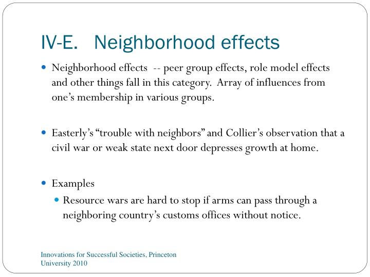IV-E.   Neighborhood effects