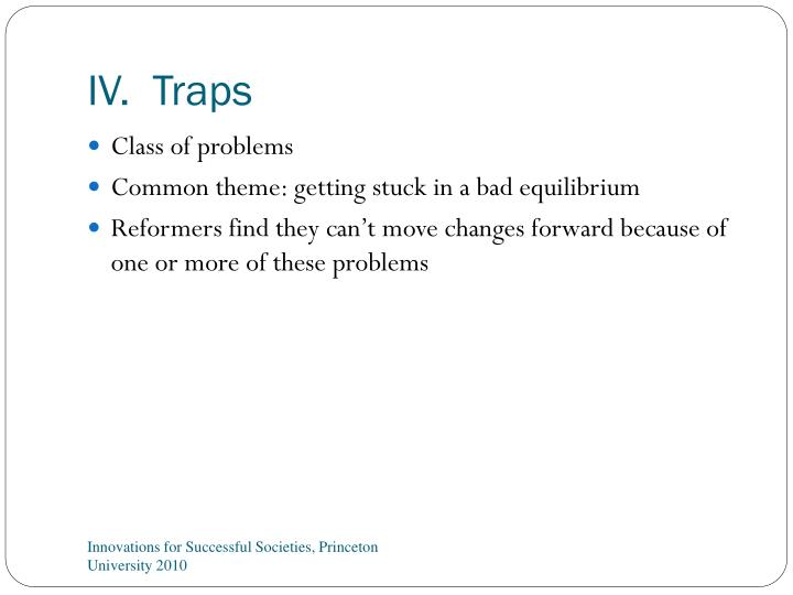 IV.  Traps
