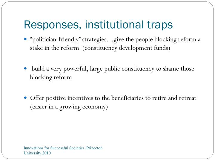 Responses, institutional traps