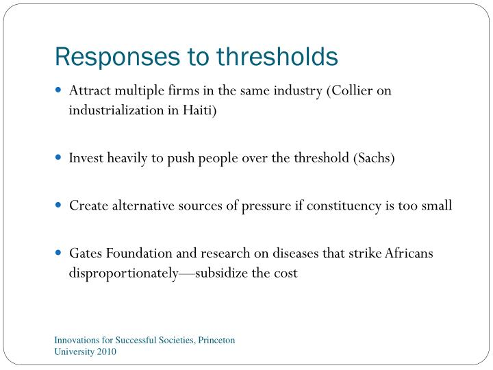 Responses to thresholds