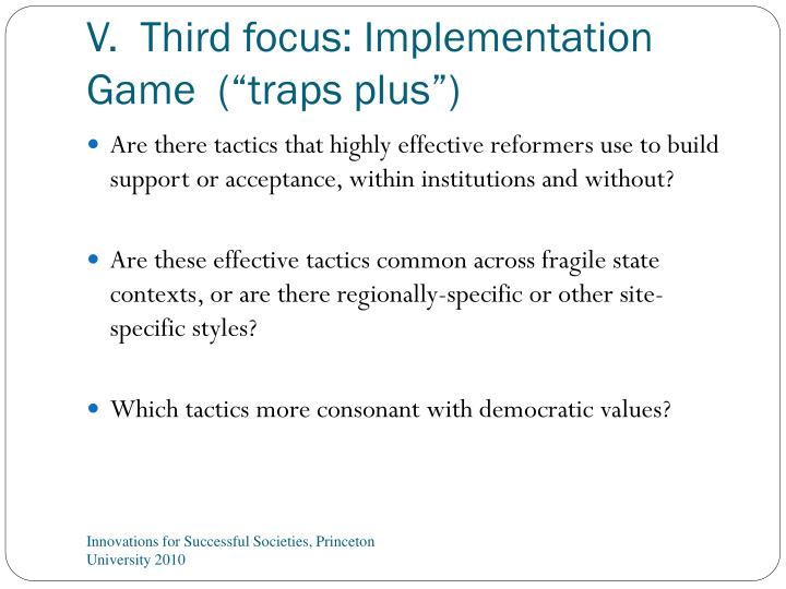 "V.  Third focus: Implementation Game  (""traps plus"")"
