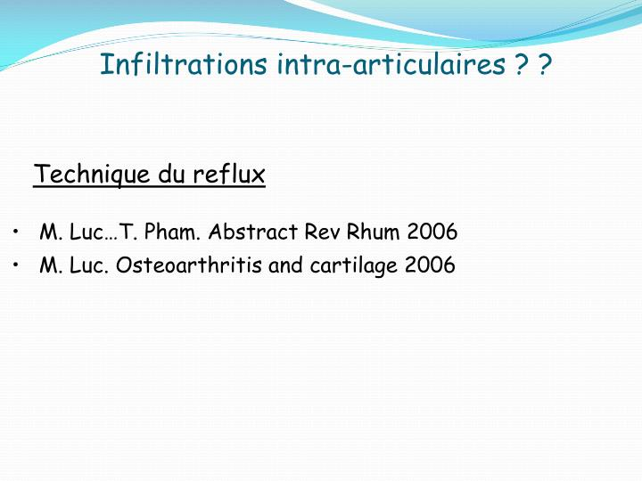 Infiltrations intra-articulaires ? ?